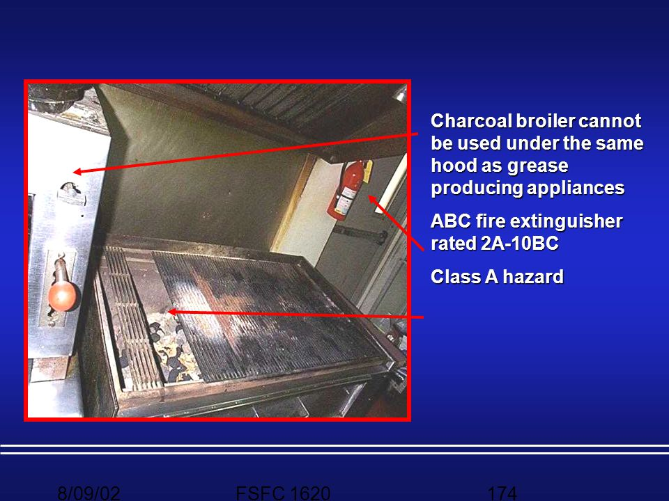 Charcoal broiler cannot be used under the same hood as grease producing appliances