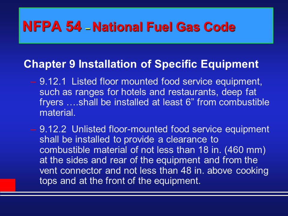 NFPA 54 – National Fuel Gas Code