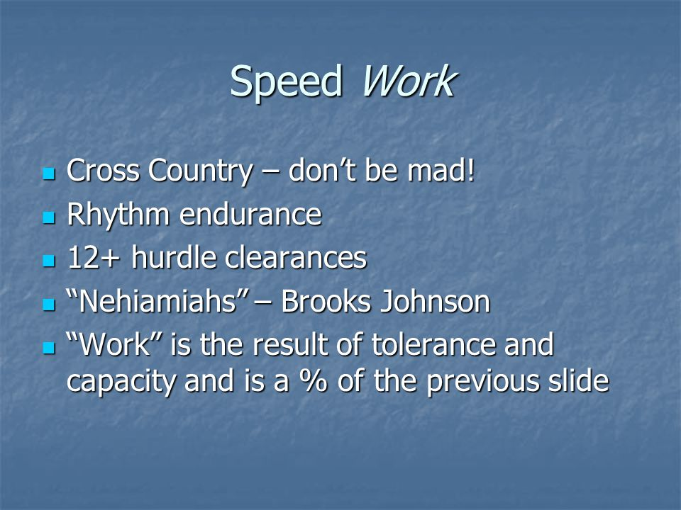 Speed Work Cross Country – don't be mad! Rhythm endurance