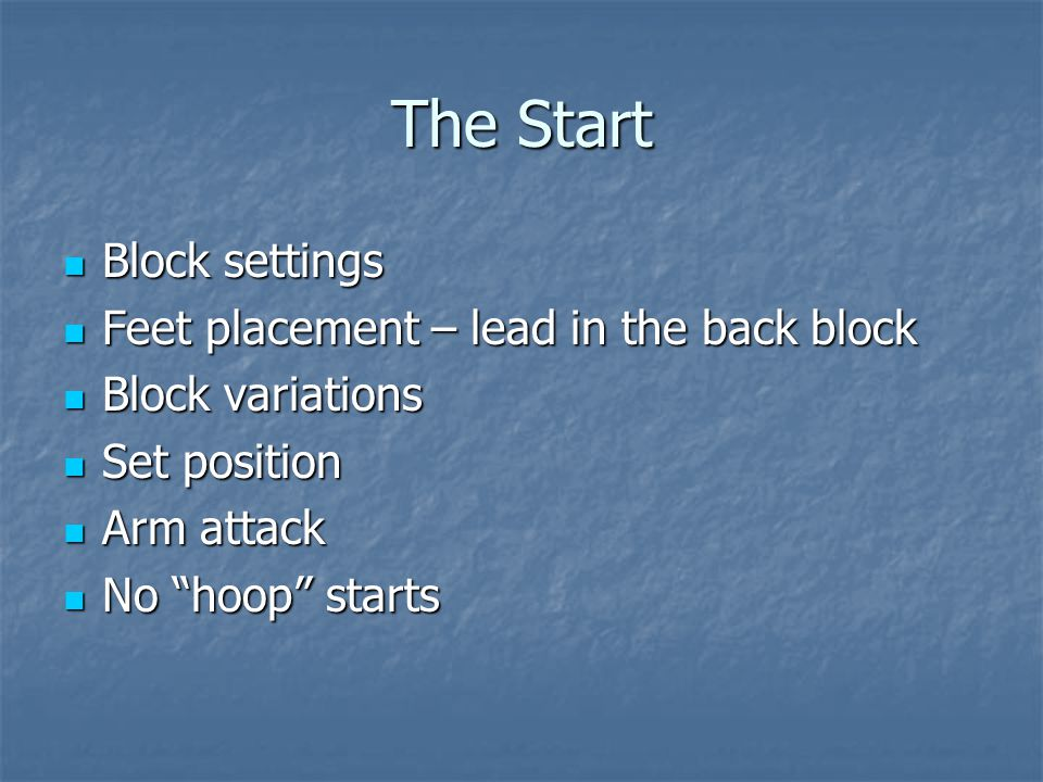 The Start Block settings Feet placement – lead in the back block