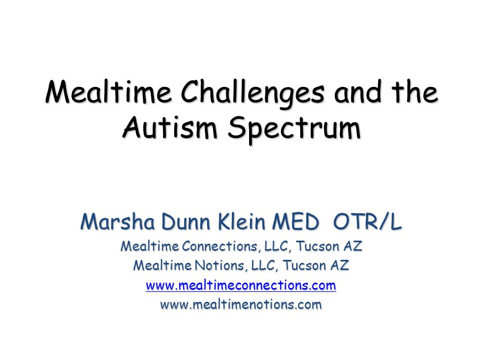 Mealtime Challenges and the Autism Spectrum