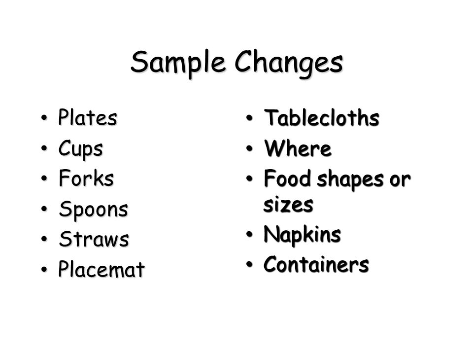 Sample Changes Plates Cups Forks Spoons Straws Placemat Tablecloths