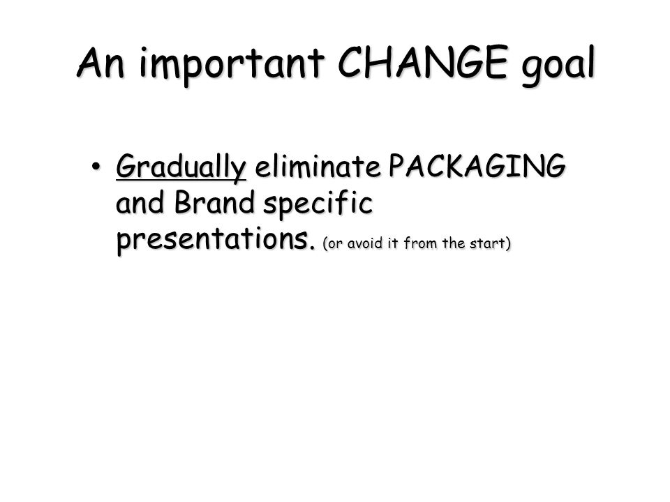 An important CHANGE goal