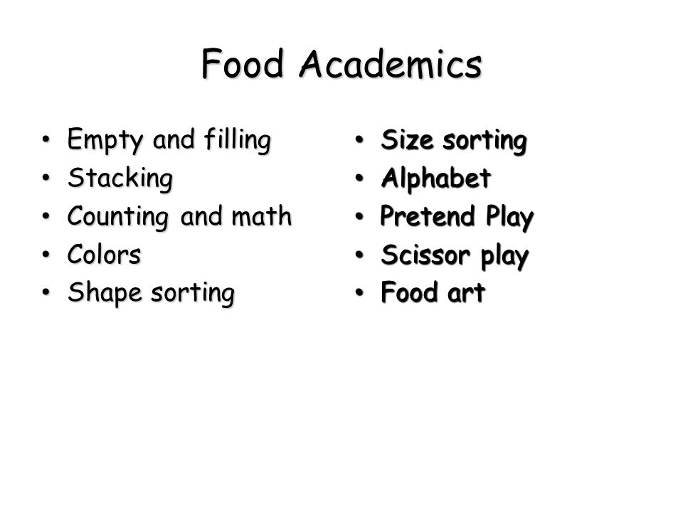Food Academics Empty and filling Stacking Counting and math Colors