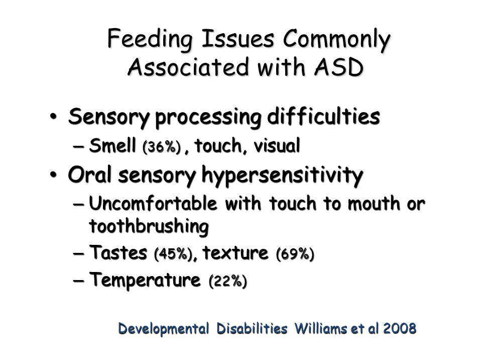 Feeding Issues Commonly Associated with ASD