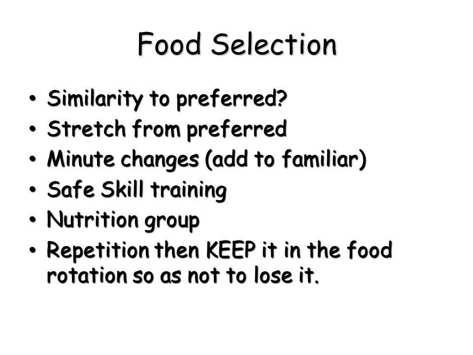 Food Selection Similarity to preferred Stretch from preferred
