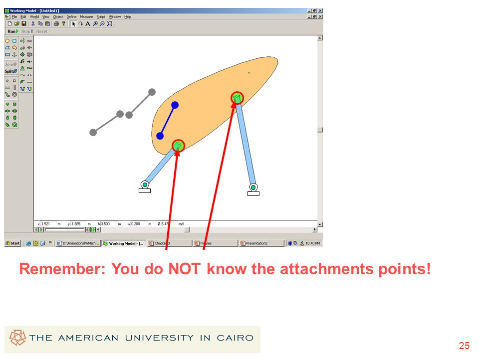 Remember: You do NOT know the attachments points!