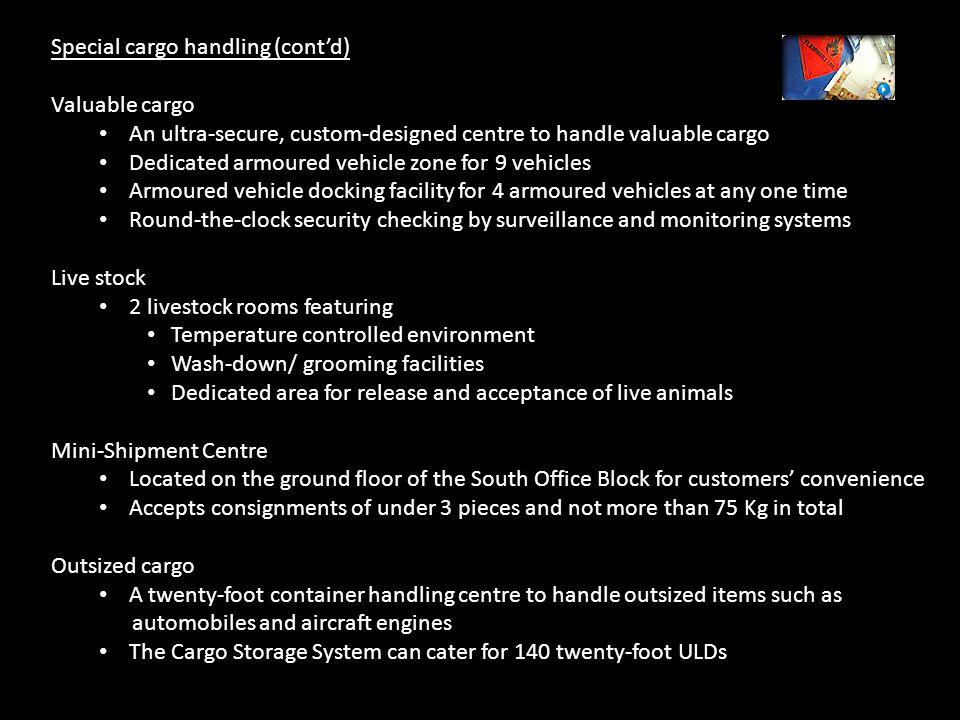 Special cargo handling (cont'd)