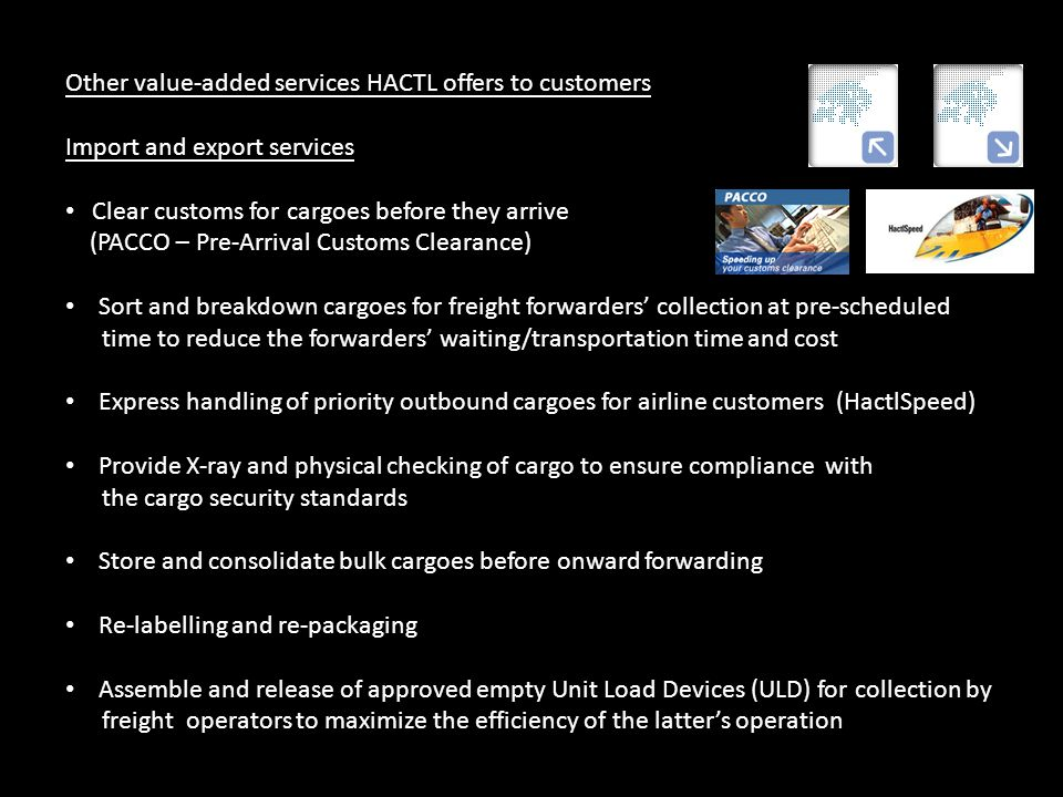 Other value-added services HACTL offers to customers