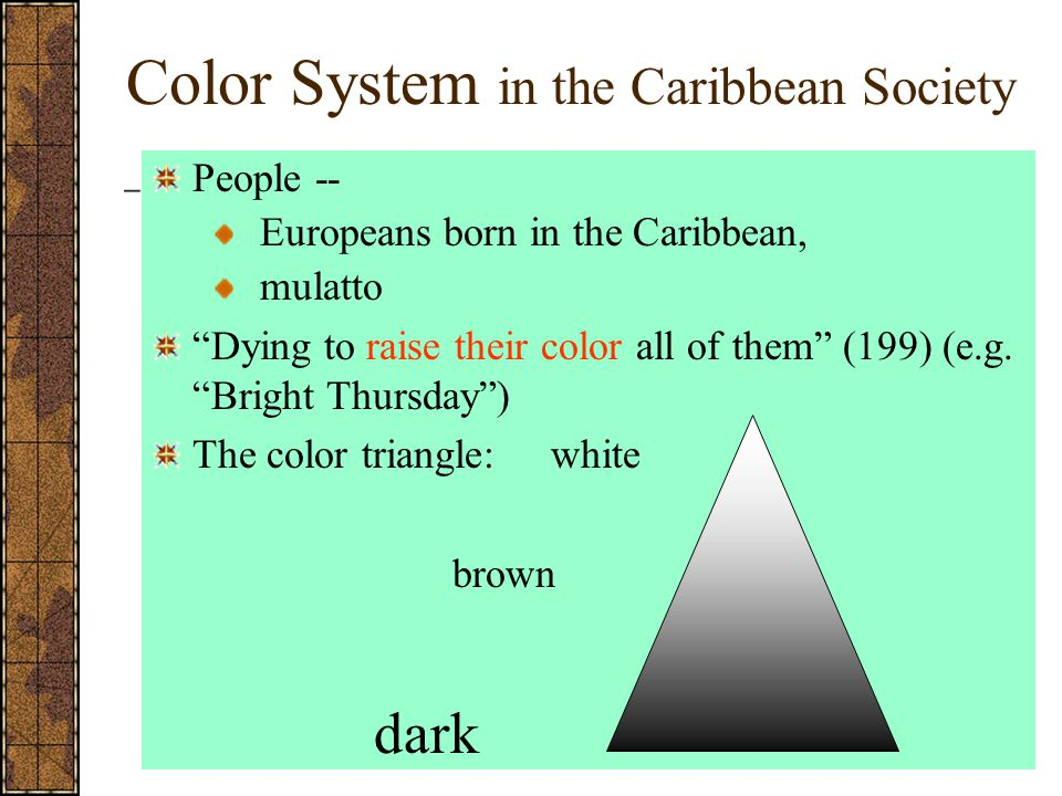 Color System in the Caribbean Society
