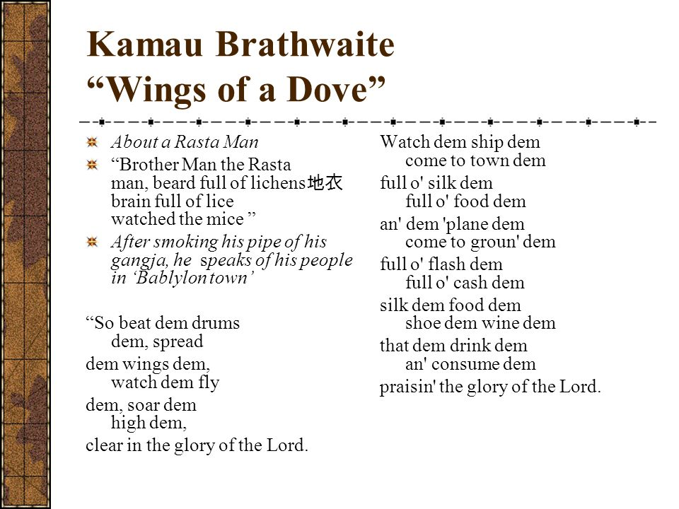Kamau Brathwaite Wings of a Dove