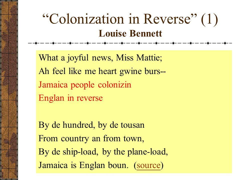 Colonization in Reverse (1) Louise Bennett