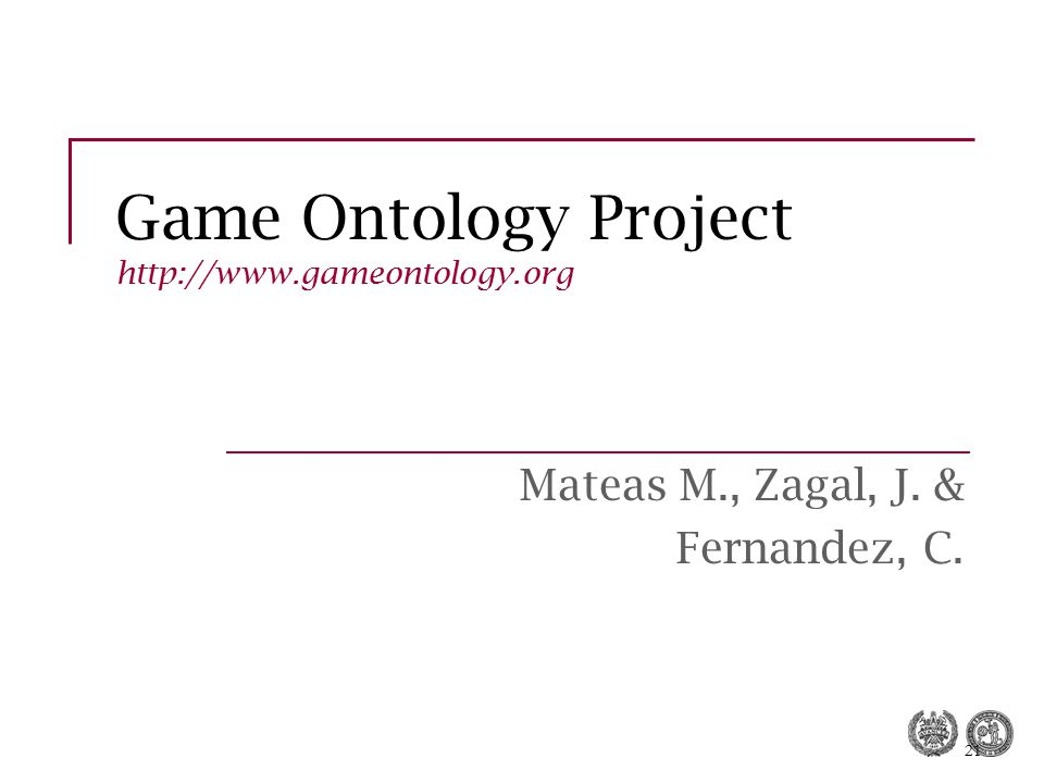 Game Ontology Project http://www.gameontology.org