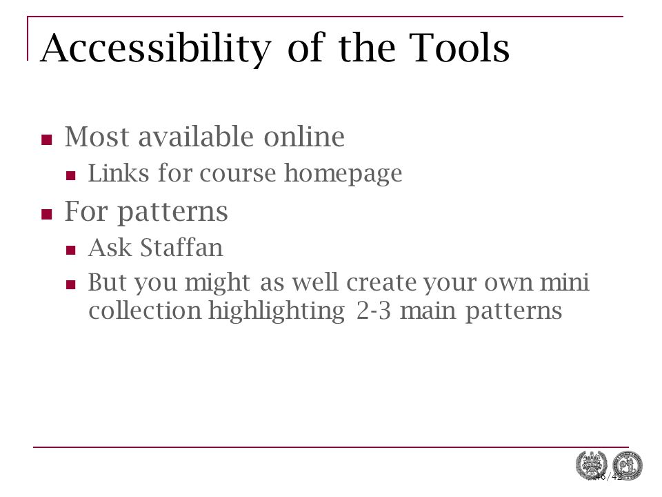 Accessibility of the Tools
