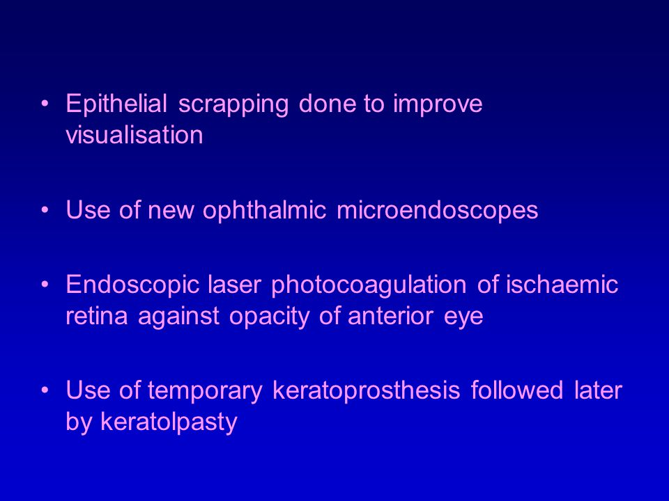 Epithelial scrapping done to improve visualisation