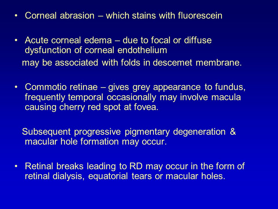 Corneal abrasion – which stains with fluorescein