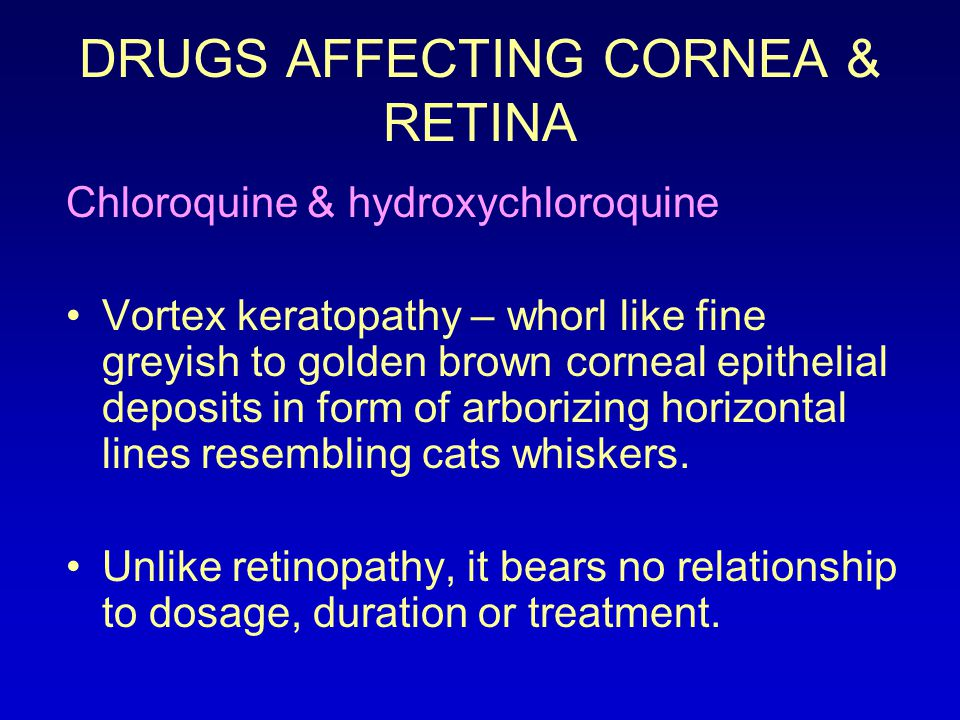 DRUGS AFFECTING CORNEA & RETINA