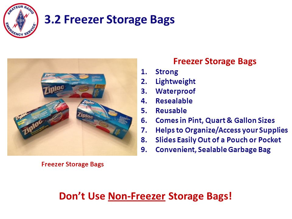 3.2 Freezer Storage Bags Don't Use Non-Freezer Storage Bags!