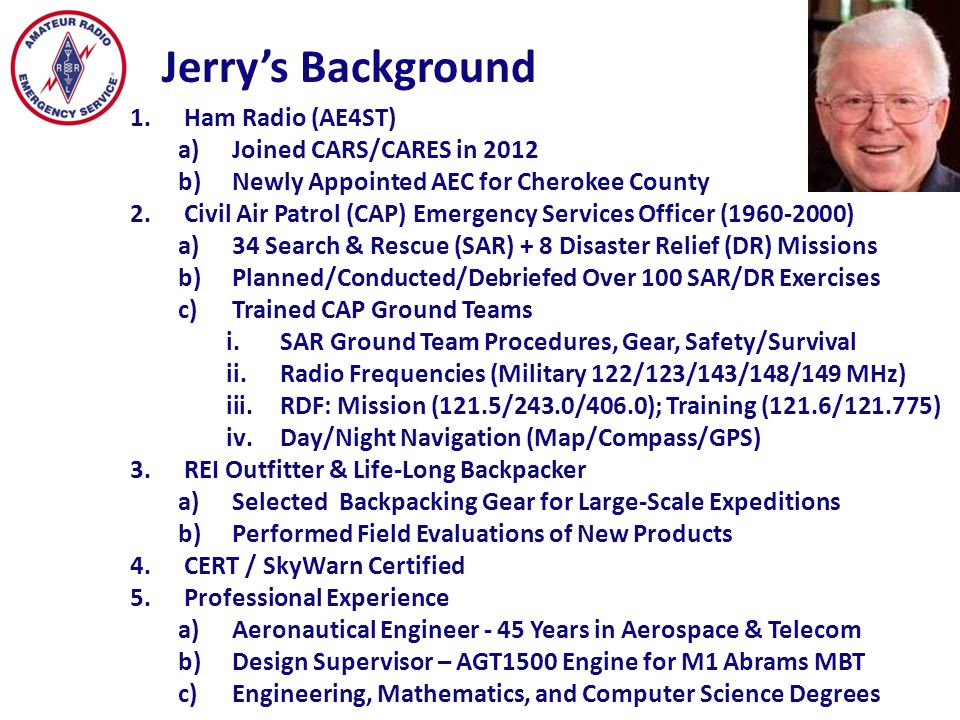 Jerry's Background Ham Radio (AE4ST) Joined CARS/CARES in 2012