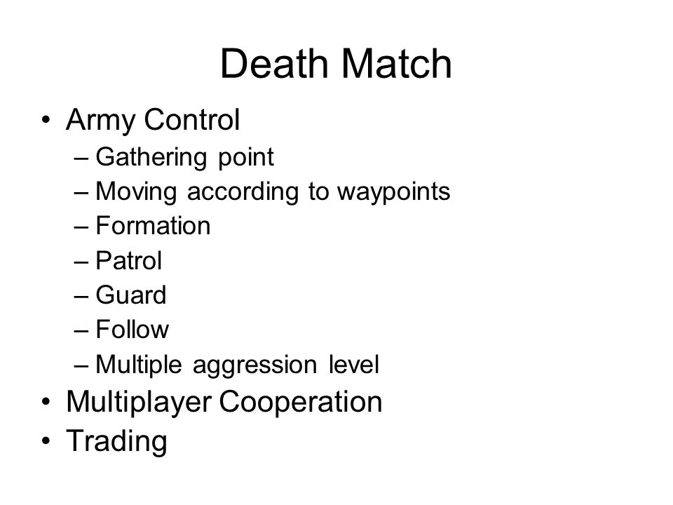 Death Match Army Control Multiplayer Cooperation Trading
