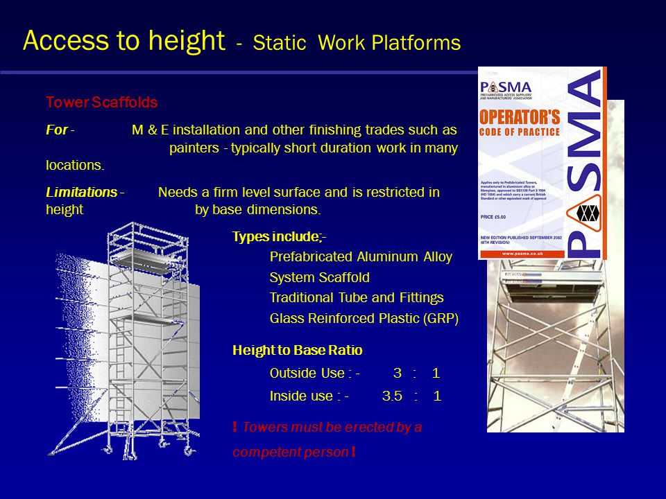 Access to height - Static Work Platforms