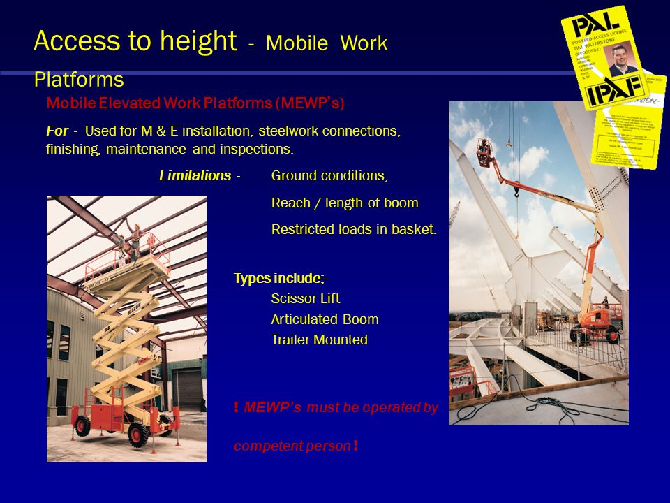 Access to height - Mobile Work Platforms