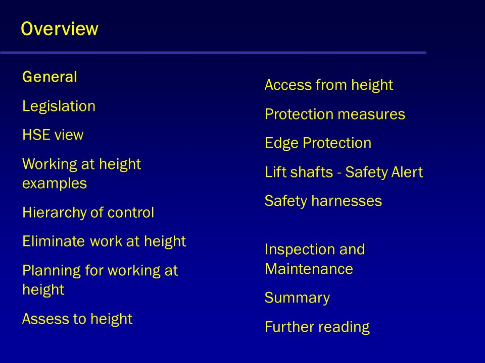 Overview General Access from height Legislation Protection measures