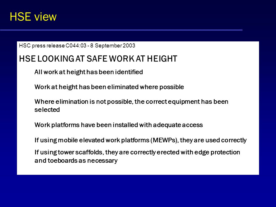 HSE view HSE LOOKING AT SAFE WORK AT HEIGHT
