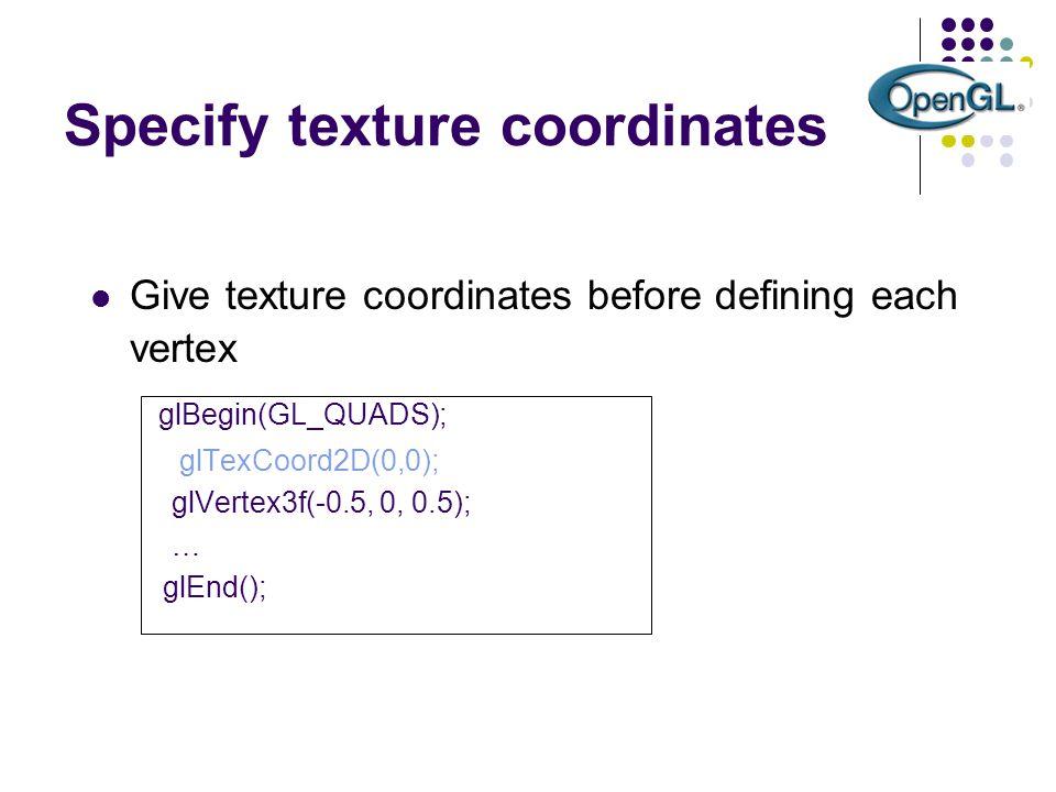 Specify texture coordinates