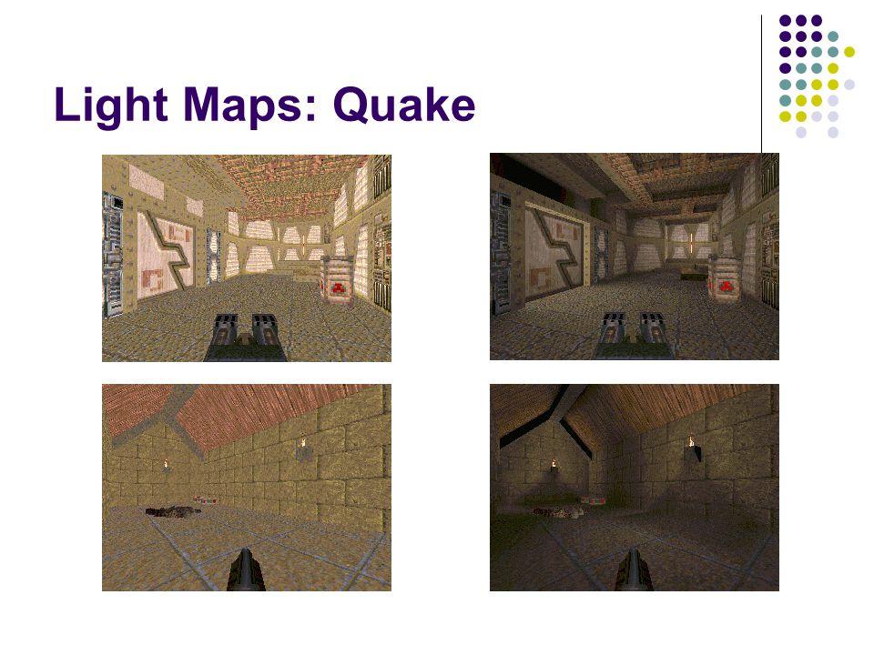 Light Maps: Quake