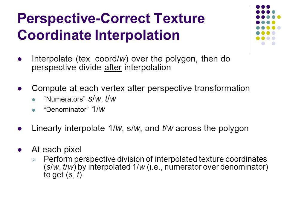 Perspective-Correct Texture Coordinate Interpolation