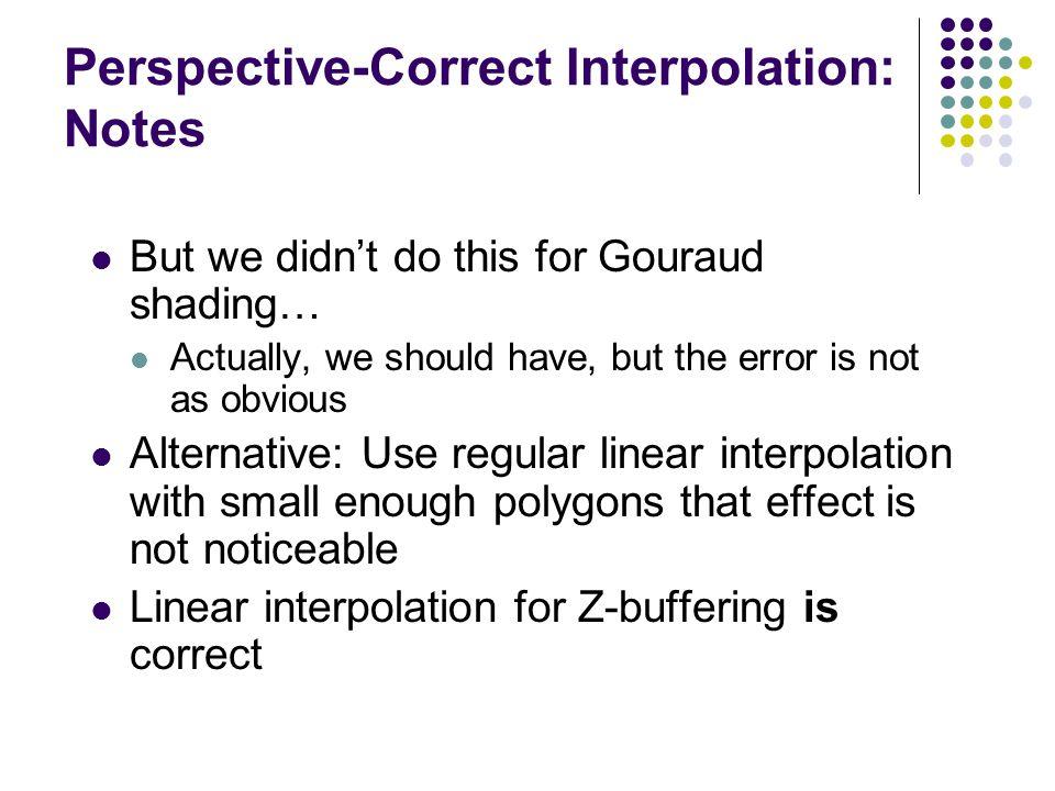 Perspective-Correct Interpolation: Notes