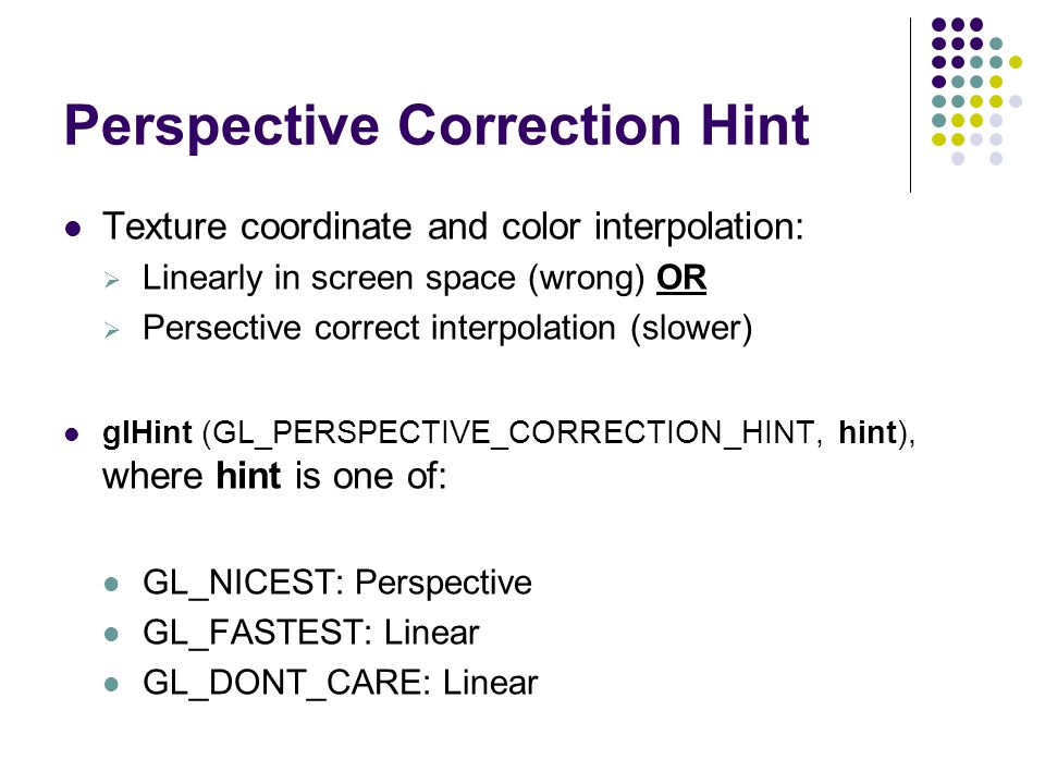 Perspective Correction Hint