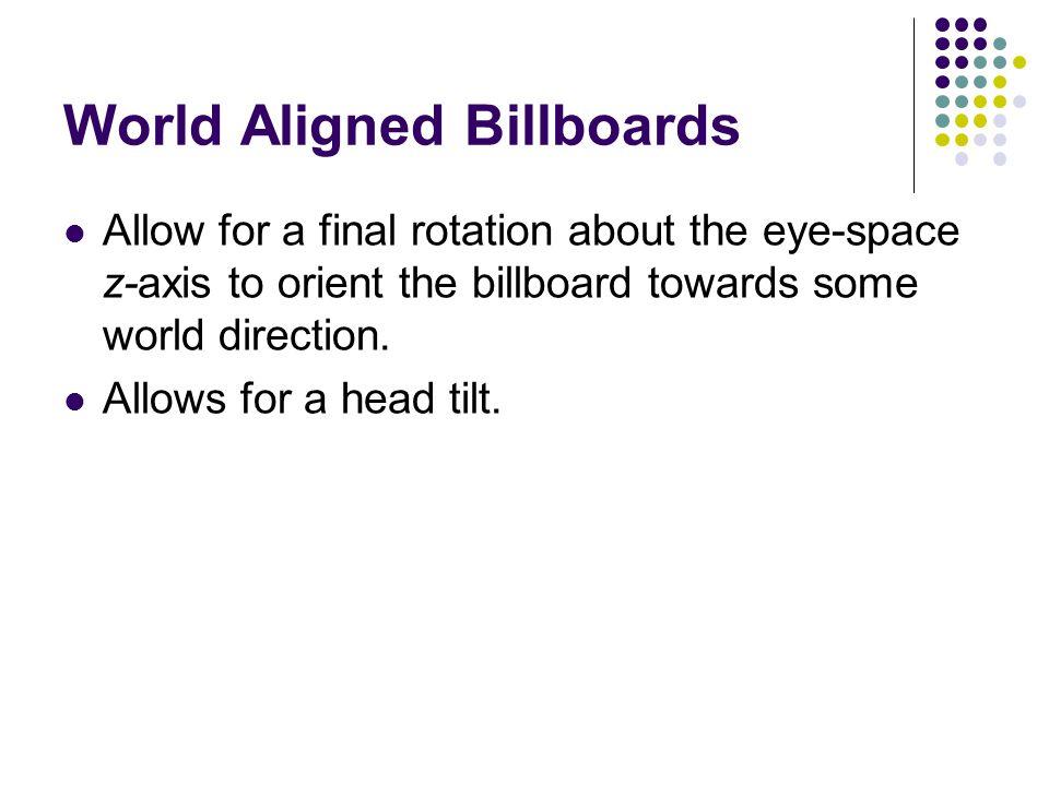 World Aligned Billboards