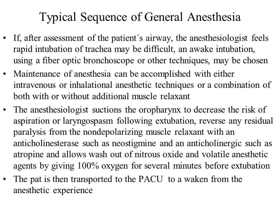 Typical Sequence of General Anesthesia