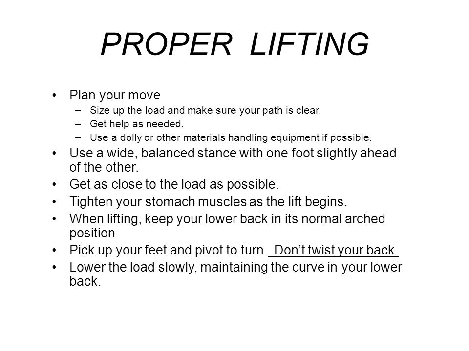 PROPER LIFTING Plan your move