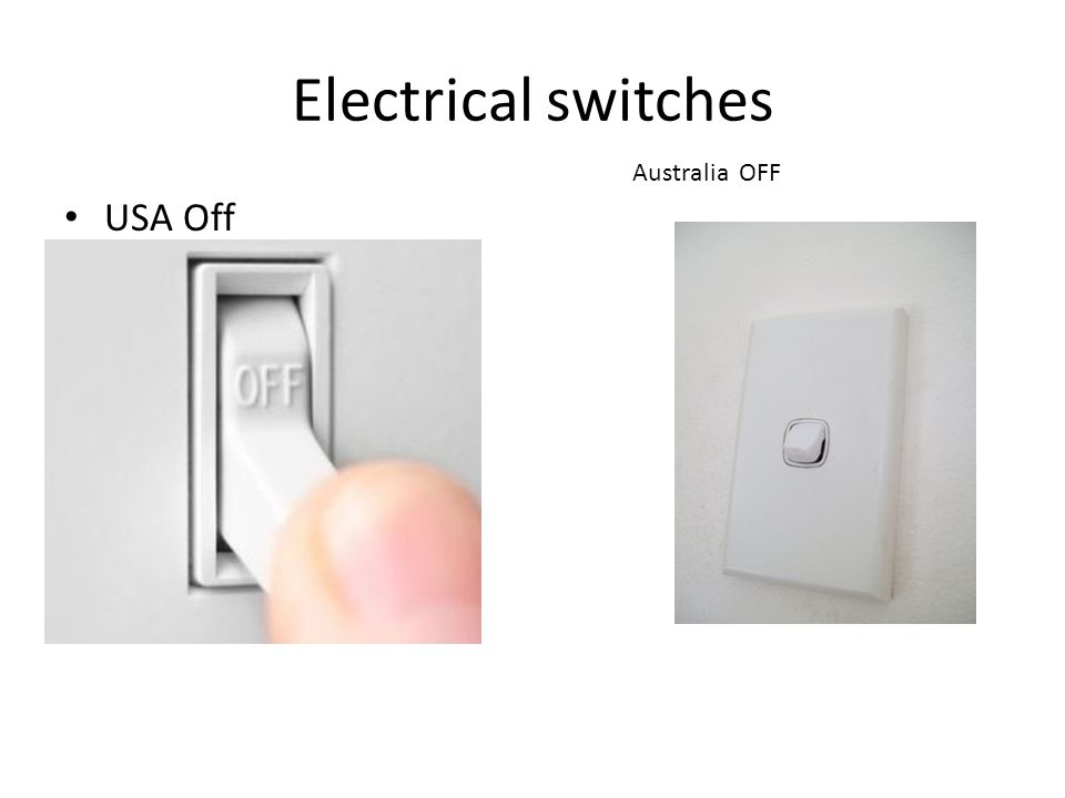 Electrical switches Australia OFF USA Off