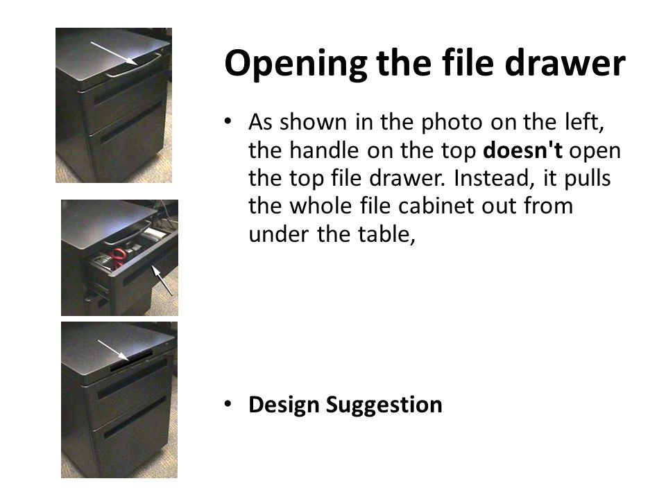Opening the file drawer