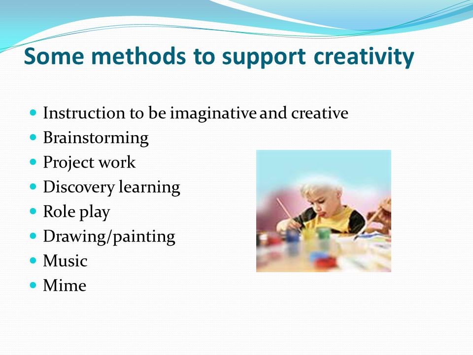 Some methods to support creativity