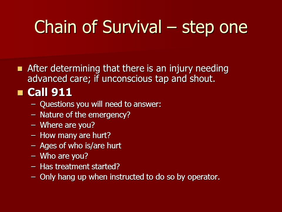 Chain of Survival – step one