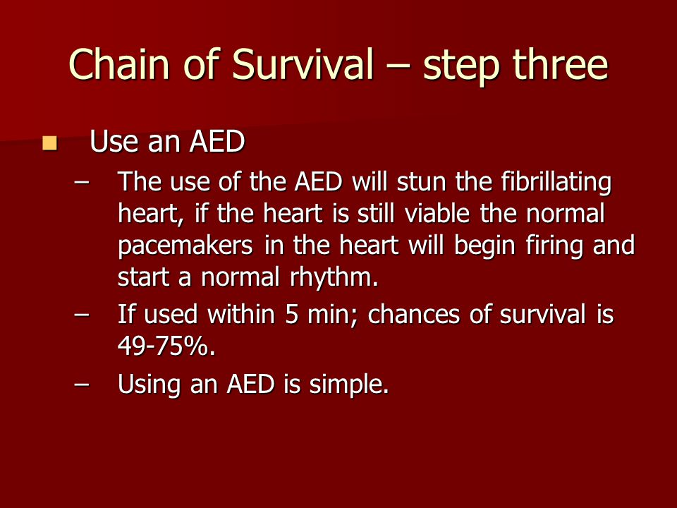 Chain of Survival – step three
