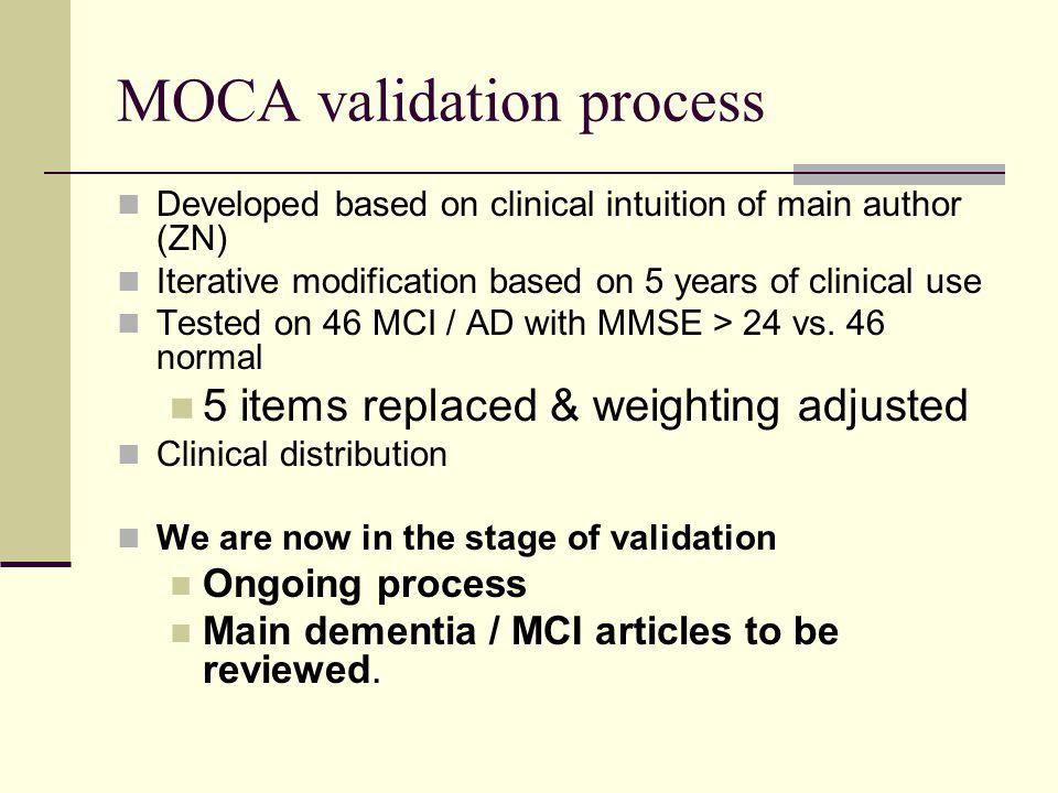 MOCA validation process
