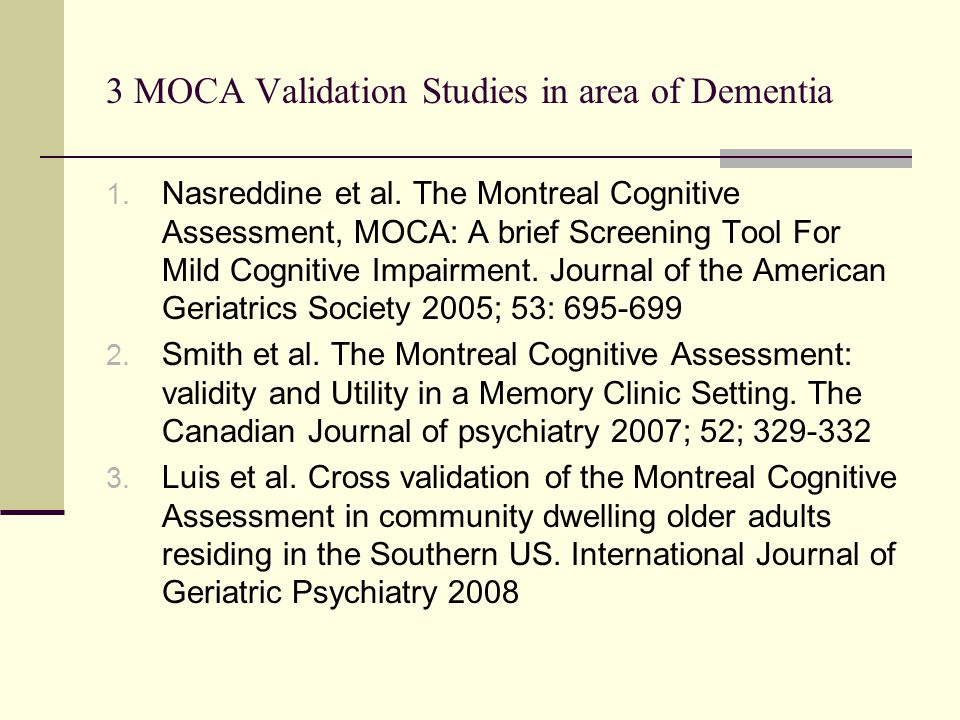 3 MOCA Validation Studies in area of Dementia