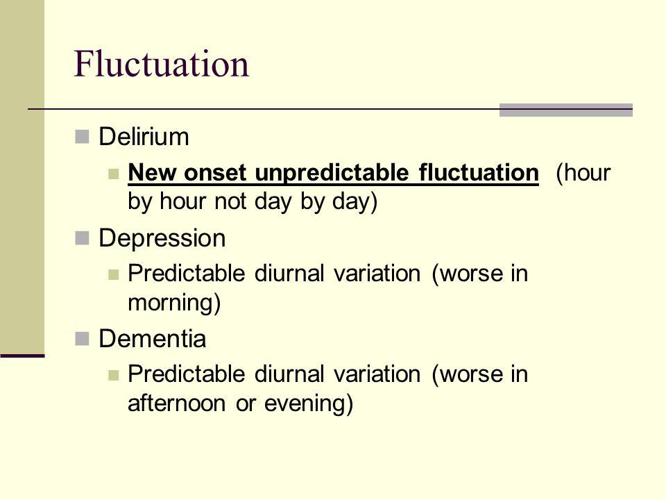Fluctuation Delirium Depression Dementia