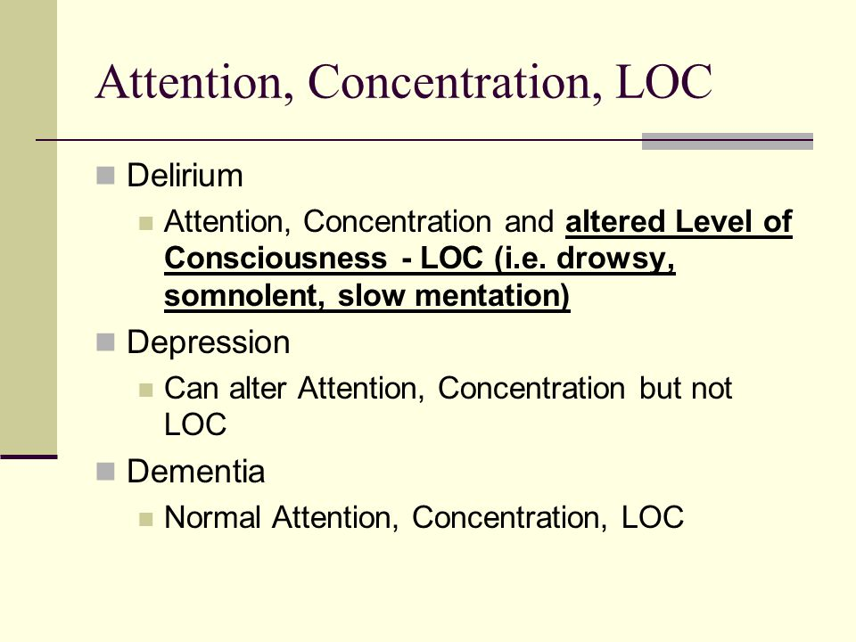Attention, Concentration, LOC