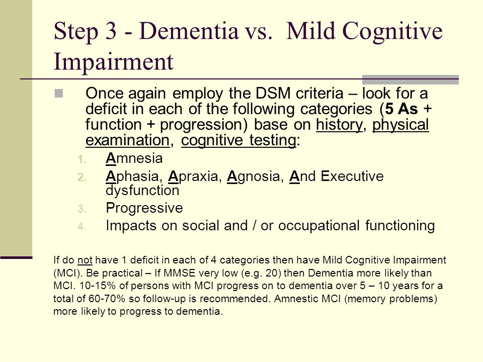 Step 3 - Dementia vs. Mild Cognitive Impairment