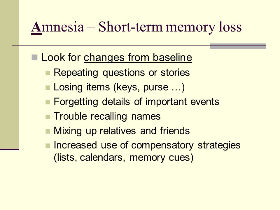 Amnesia – Short-term memory loss