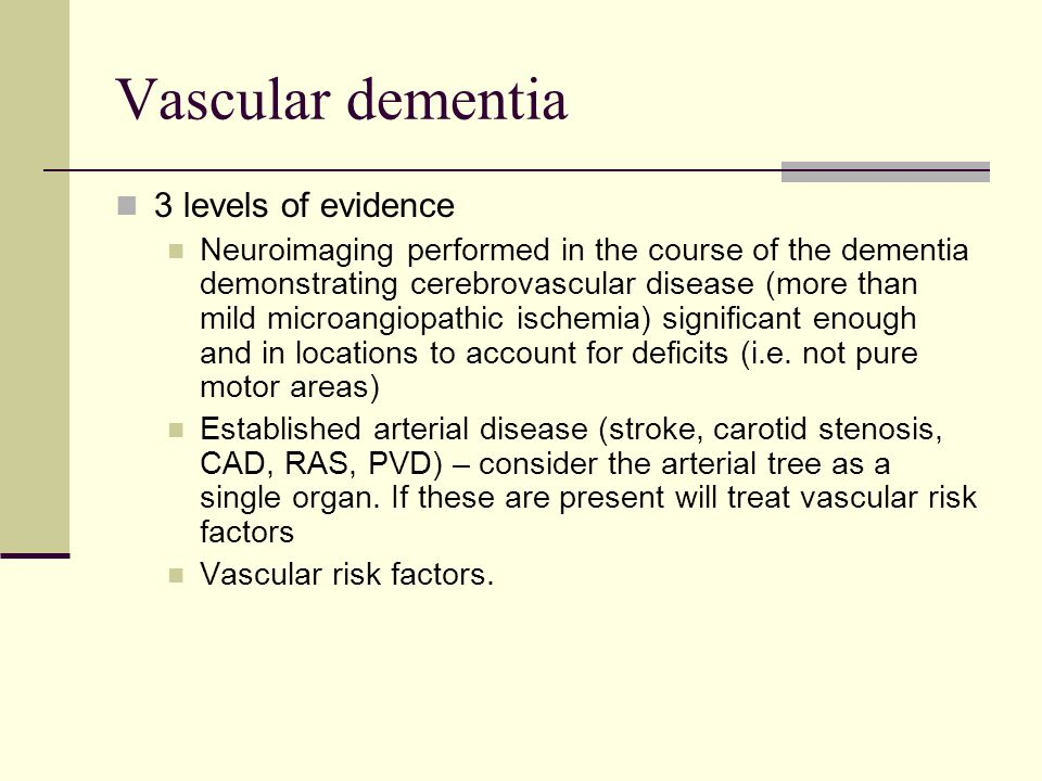 Vascular dementia 3 levels of evidence
