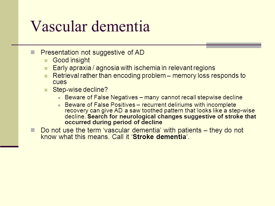 Vascular dementia Presentation not suggestive of AD