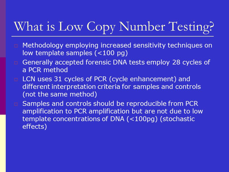 What is Low Copy Number Testing